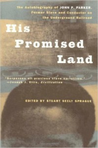 John P. Parker Bio His Promised Land